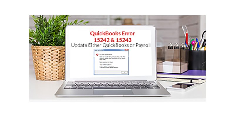 QuickBooks Error 15242 and 15243