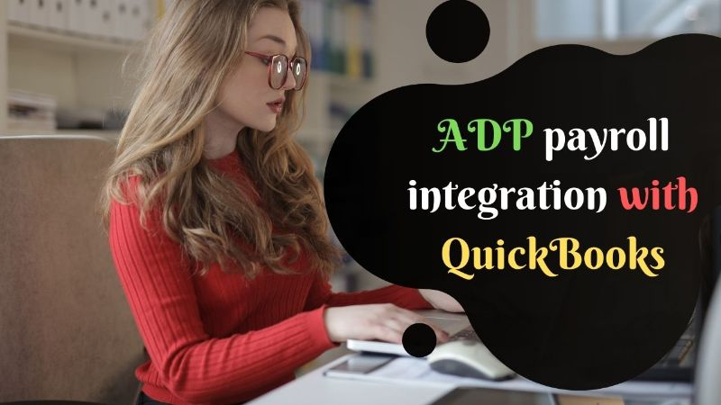 ADP payroll integration with QuickBooks
