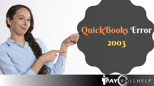 QuickBooks Error 2003