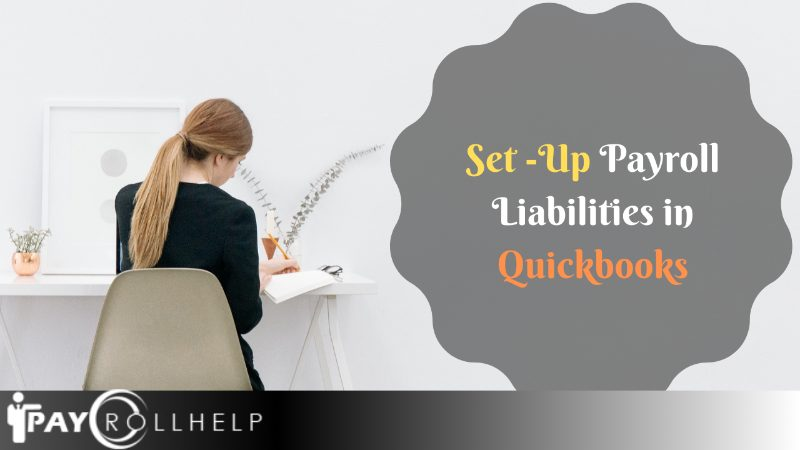 How to Set Up Payroll Liabilities in Quickbooks